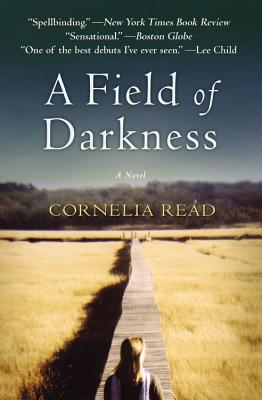 A Field of Darkness By Read, Cornelia