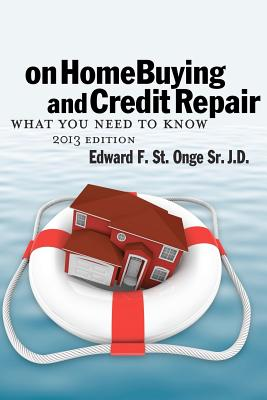 CreateSpace On Home Buying and Credit Repair: What They Don't Want You to Know about Getting and Keepin a Hig Credit Score ND Keeping a High at Sears.com